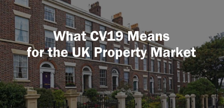 Covid-19 and the UK Property Market